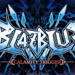 BlazBlue Calamity Trigger OST — Lust SIN
