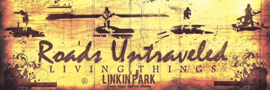 Linkin Park - Roads Untraveled